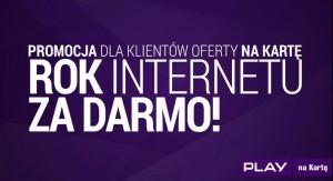 rok_internetu_za_darmo_w_pla
